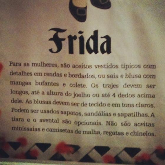 E como deve ser a roupa de uma Frida