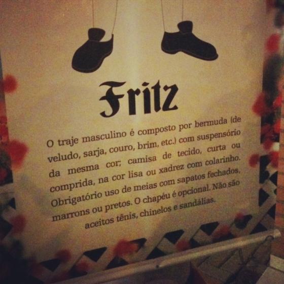 Como deve ser a roupa de um Fritz.